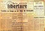 """""""Le Monde libertaire N° 63. Organe de la Fédération anarchiste. Mensuel. Troubles au Congo ; Algérie ; Gestion ouvrière ; Pierre Monatte ; La C.N.T ..."""
