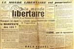 """""""Le Monde libertaire N° 64. Organe de la Fédération anarchiste. Mensuel. Le Monde libertaire est poursuivi ; Algérie ; Pourquoi j'ai signé le ..."""
