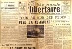 Le Monde libertaire N° 60. Organe de la Fédération anarchiste. Mensuel. Apartheid en Afrique du Sud ; Tous au mur des fédérés ; L'Ecole Emancipée .... ...