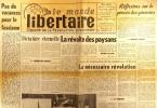 """""""Le Monde libertaire N° 72. Organe de la Fédération anarchiste. Mensuel. Procès des généraux ; Paysans ; Espagne ; Syndicalisme ... Juillet-août ..."""