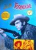 Bill Tornade. Recueil de bandes dessinées en couleurs. Ce recueil contient les numéros 1968 10, 1968 12, 1969 2 et le N° 82 de 1969. 1968-1969.. BILL ...