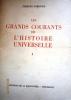 Les grands courants de l'histoire universelle. Volume I seul : Des origines à l'Islam.. PIRENNE Jacques