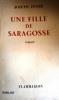 Une fille de Saragosse.. PEYRE Joseph