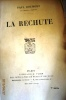 La rechute.. BOURGET Paul