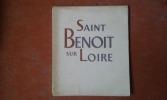 Les Monastères de France I - Saint-Benoît-sur-Loire . ROUBIER Jean