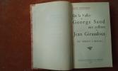 De la Vallée de George Sand aux collines de Jean Giraudoux (De Nohant à Bellac) . PEYGNAUD Louis