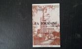 Itinéraires en Touraine II - Pour comprendre et visiter toute la Touraine et ses confins, par routes, chemins et sentes . VIVIER E. -MILLET E.