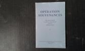 Opération Souvenances - Des routiers dans la bataille de la Résistance . LE BRETON Yves (présenté par)
