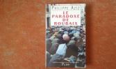 Le paradoxe de Roubaix . AZIZ Philippe