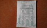La Cathédrale d'Amiens - Dossier documentaire . CRAMPON Maurice