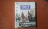Brest au fil des rues - Mémoire de la ville hier et aujourd'hui . COAT Paul - DUROUCHOUX Luc