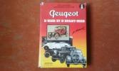 Peugeot d'hier et d'avant-hier . DUMONT Pierre