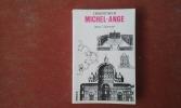 L'architecture de Michel-Ange - Avec un catalogue des œuvres de Michel-Ange par James S. Ackerman et John Newman . ACKERMAN James S.