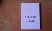 Souvenirs d'un Français d'Algérie. Tome VIII : Derniers mirages . BALDACCI Aimé