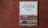 Forts et Bordjs de l'Extrême-sud. Sahara algérien (1892-1903) . HUMBERT Jean-Charles