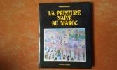 La peinture naïve au Maroc . BOUTALEB Abdeslam