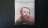 Pierre Larousse et son temps . MOLLIER Jean-Yves - ORY Pascal (sous la direction de)