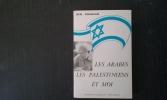 Les Arabes, les Palestiniens et moi . BEN GOURION David