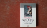 Figures de proue, d'Alexandre le Grand au Grand Mogol . GROUSSET René