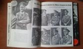 """""""Signal"""" - Sélection tirée de l'édition du """"Berliner Illustrirte Zeitung"""" servant de propagande de guerre allemande durant les années 1940-1945. Tomes ..."""