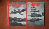 """""""Der Adler"""" - Sélection tirée de l'édition """"Der Adler"""" servant de propagande de guerre de la """"Luftwaffe"""" durant les années 1940-1945. Tomes 1, 2 . ..."""
