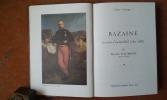 Bazaine. Les secrets d'un maréchal (1811 -1888) . BAUMONT Maurice