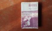 Rossel (1844-1871). Mémoires, procès et correspondance présentés par Roger Stéphane . ROSSEL Louis-Nathaniel
