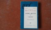 André Breton (1896-1966) et le mouvement surréaliste. Hommages - Témoignages - L'Œuvre - Le mouvement surréaliste . La Nouvelle Revue Française