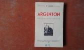 Argenton - Documents inédits . LAGARDE L. (Abbé de)