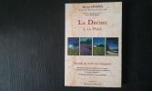 La Drôme à la page, par Dauphiné & par Drôme. Recueil de textes de voyageurs. Récits, descriptions et guides de voyages, regards historiques, ...