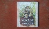 Voyage en Ardèche Méridionale à Païolive . JOUANARD Gil - GROSEIL Véronique