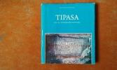Tipasa. Site du patrimoine mondial . BOUCHENAKI Mounir