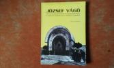 Jozsef Vago (1877-1947). Un architecte hongrois dans la tourmente européenne . LAMBRICHS Anne