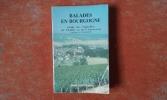 Balades en Bourgogne. Guide des Vignobles de Chablis et de l'Auxerrois - Tourisme et Gastronomie. Tome 1 . CANNARD Henri