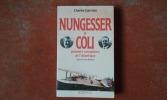 Nungesser et Coli, premiers vainqueurs de l'Atlantique . GARREAU Charles