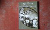 Les Héros de l'Aviation française de 1919 à 1939. Les années de gloire de l'entre-deux-guerres . PACAUD Serge