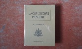 Acupuncture pratique . LEBARBIER André