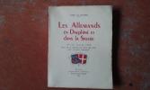 Les Allemands en Dauphiné et dans la Savoie, 19-25 juin 1940 - Récit de la défense des deux Provinces . BUFFIERES (Comte de)