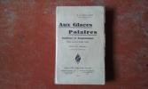 Aux Glaces Polaires - Indiens et Esquimaux . DUCHAUSSOIS R. P.