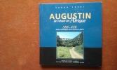 Augustin de retour en Afrique. 388-430 - Repères archéologiques dans la patrimoine algérien . FERDI Sabah