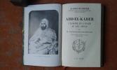 Abd El Kader. L'Europe et l'Islam au XIXe siècle. . ESTAILLEUR-CHANTERAINE Philippe (d')