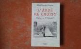 L'Abbé de Choisy, androgyne et mandarin . CRUYSSE Dick Van der