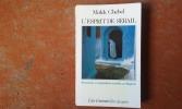 L'Esprit de sérail. Perversions et marginalités sexuelles au Maghreb . CHEBEL Malek