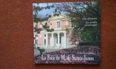 La Folie de M. de Sainte-James. Une demeure, un jardin pittoresque . JOUDIOU Gabrielle