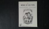 Le Médoc et ses vins - Guide vinicole et pittoresque de Bordeaux à Soulac . MALVEZIN Théophile - FERET Edouard