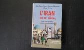 L'Iran au XXe siècle - Entre nationalisme, islam et mondialisation . DIGARD Jean-Pierre - HOURCADE Bernard - RICHARD Yann