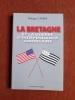 La Bretagne et la Guerre d'indépendance américaine . CARRER Philippe