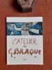 L'Atelier de Braque . CASSOU Jean