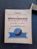 La Méditerranée et le Moyen-Orient. I - La Méditerranée occidentale. Géographie physique et humaine - Péninsule ibérique. Italie. Afrique du Nord . ...