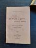 A travers la France en guerre. Souvenirs d'Alsace - Lettres d'un sergent suisse extraites de la Gazette de Lausanne . VALLOTTON Benjamin